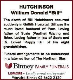 "HUTCHINSON William Donald ""Bill"" The death of Bill Hutchinson occurred suddenly in Griffit..."
