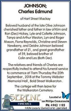 JOHNSON; Charles Edmund of Hart Street Mackay Beloved husband of the late Olive Johnson cherished fa...