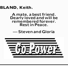 BLAND, Keith.   A mate, a best friend.   Dearly loved and will be remembered forever.  ...