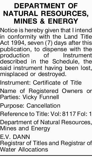 Notice is hereby given that I intend in conformity with the Land Title Act 1994, seven (7) days a...