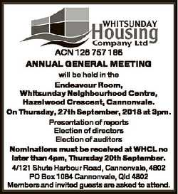 ACN 126 757 186 ANNUAL GENERAL MEETING will be held in the Endeavour Room, Whitsunday Neighbourhood...