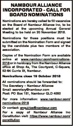 NAMBOUR ALLIANCE INCORPORATED - CALL FOR BOARD NOMINATIONS Nominations are hereby called to fill vac...