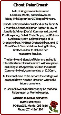 Chant. Peter Ernest Late of Ridgehaven Retirement Complex Monto, passed away on Friday 14th Septembe...
