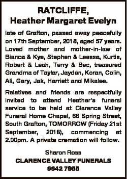 RATCLIFFE, Heather Margaret Evelyn late of Grafton, passed away peacefully on 17th September, 2018,...