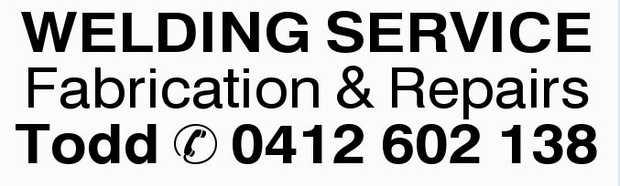WELDING SERVICE Fabrication & Repairs Todd 0412602138