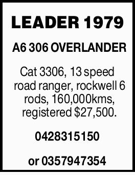 <p> Cat 3306, 13 speed road ranger, rockwell 6 rods, 160,000kms...