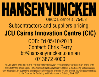 QBCC Licence #: 75458    Subcontractors and suppliers pricing:   JCU Cairns...