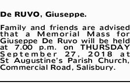 De RUVO, Giuseppe.   Family and friends are advised that a Memorial Mass for Giuseppe De Ruvo...