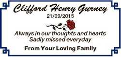 Clifford Henry Gurney 21/09/2015 Always in our thoughts and hearts Sadly missed everyday From Your L...