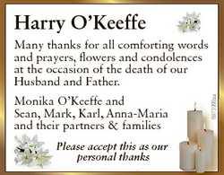 Harry O'Keeffe Monika O'Keeffe and Sean, Mark, Karl, Anna-Maria and their partners & fam...