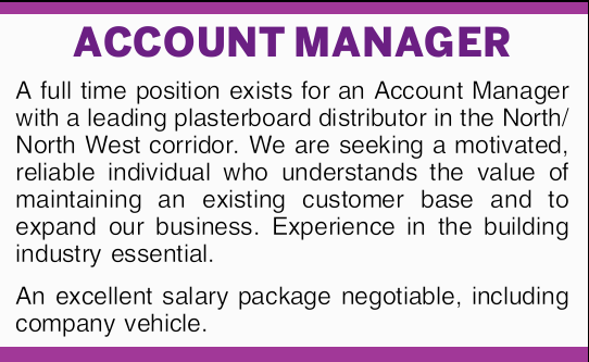 A full time position exists for an Account Manager with a leading plasterboard distributor in the...
