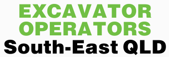 EXCAVATOR OPERATORS - South-East QLD