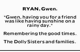 "RYAN, Gwen.   ""Gwen, having you for a friend was like having sunshine on a rainy day.&qu..."