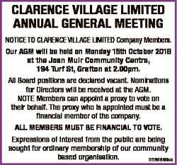 CLARENCE VILLAGE LIMITED ANNUAL GENERAL MEETING NOTICE TO CLARENCE VILLAGE LIMITED Company Members....
