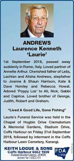 ANDREWS Laurence Kenneth `Laurie' 1st September 2018, passed away suddenly in Rome, Italy. Loved...