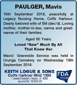 PAULGER, Mavis 16th September 2018, peacefully at Legacy Nursing Home, Coffs Harbour. Dearly beloved...