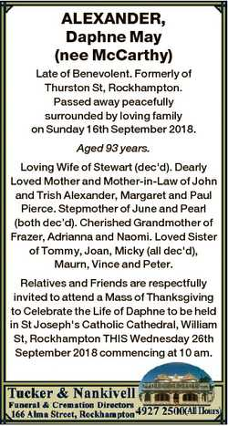 ALEXANDER, Daphne May (nee McCarthy) Late of Benevolent. Formerly of Thurston St, Rockhampton. Passe...