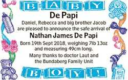 De Papi Daniel, Rebecca and big brother Jacob are pleased to announce the safe arrival of Nathan Jam...