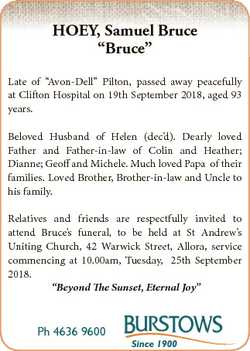 "HOEY, Samuel Bruce ""Bruce"" Late of ""Avon-Dell"" Pilton, passed away peacefully at..."