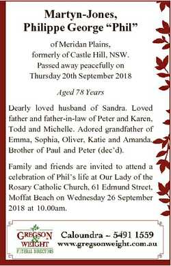 "Martyn-Jones, Philippe George ""Phil"" of Meridan Plains, formerly of Castle Hill, NSW. Pass..."