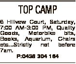 TOP CAMP 6 Hillvew Court, Saturday, 7:00 AM-3:00 PM, Quality Goods, Motorbike bits, Books, Aquarium,...