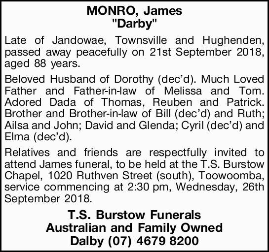 "MONRO, James ""Darby""   Late of Jandowae, Townsville and Hughenden, passed away..."