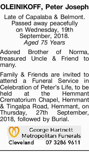 Late of Capalaba & Belmont.   Passed away peacefully on Wednesday, 19th September, 2018....