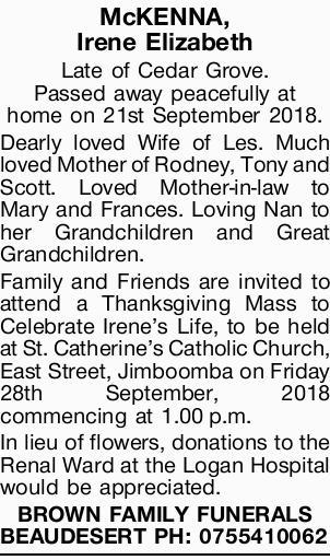 McKENNA, Irene Elizabeth   Late of Cedar Grove. Passed away peacefully at home on 21st September...