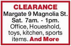 Margate 9 Magnolia St. Sat. 7am. - 1pm.   Office, Houeshold, toys, kitchen, sports item...