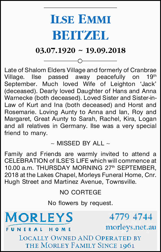 ILSE EMMI BEITZEL 03.07.1920 ~ 19.09.2018   Late of Shalom Elders Village and formerly of C...