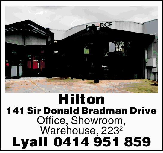 Hilton   141 Sir Donald Bradman Drive   Office, Showroom, Warehouse, 223 Square metres ...
