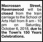 Macrossan Street, Ravenswood will be closed