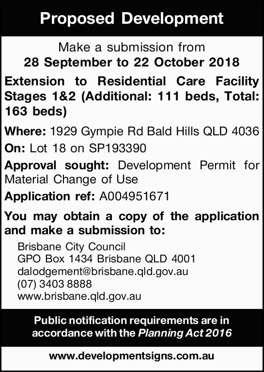 Make a submission from 28 September to 22 October 2018 Extension to Residential Care Facility Sta...