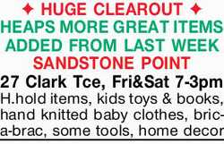 H.hold items, kids toys & books, hand knitted baby clothes, bric-a-brac, some tools, home dec...