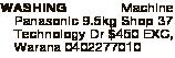 WASHING Machine Panasonic 9.5kg Shop 37 Technology Dr $450 EXC, Warana 0402277010