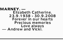 MARNEY. _ Elizabeth Catherine.   23.9.1938 - 30.9.2008 Forever in our hearts Precious...