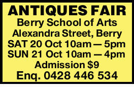 Berry School of Arts   SAT 20 Oct 10am -5pm   SUN 21 Oct 10am -4pm