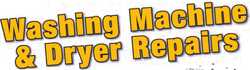 WASHING MACHINE & DRYER REPAIRS Same Day Service Fully Licensed Reconditioned Machines...
