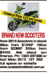 <p> BRAND NEW SCOOTERS New 2018 Scooters in stock 50cc from $1940* 150cc from $2380* 300cc from...