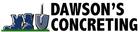 DAWSON'S CONCRETING