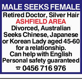 Retired Doctor, Silver Hair   ASHFIELD AREA   Divorced, Australian   Seeks Chinese, J...