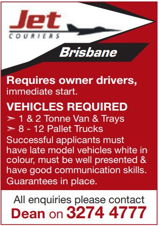 Requires owner drivers, immediate start. VEHICLES REQUIRED ➣ 1 & 2 Tonne Van & Trays ➣ 8...