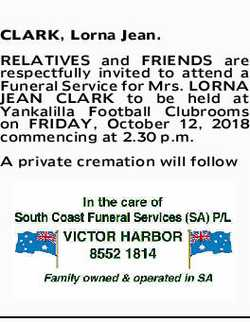 CLARK, Lorna Jean. RELATIVES and FRIENDS are respectfully invited to attend a Funeral Service for...