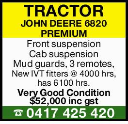 TRACTOR JOHN DEERE 6820 PREMIUM   Front suspension Cab suspension Mud guards, 3 remotes,  ...