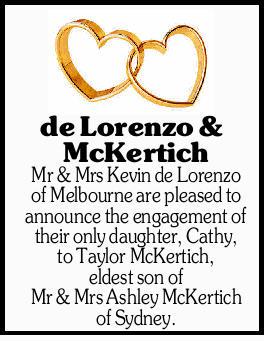 de Lorenzo & McKertich Mr & Mrs Kevin de Lorenzo of Melbourne are pleased to announce t...