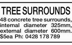 48 concrete tree surrounds, internal diameter 325mm, external diameter 600mm. $5ea