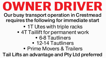 OWNER DRIVER   Our busy transport operation in Crestmead requires the following for immediate...