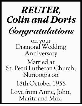 REUTER, Colin and Doris   Congratulations on your Diamond Wedding Anniversary Married at St....