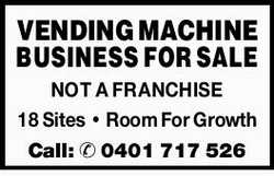 VENDING MACHINE BUSINESS FOR SALE NOT A FRANCHISE 18 Sites Room For Growth Call: 0401717526