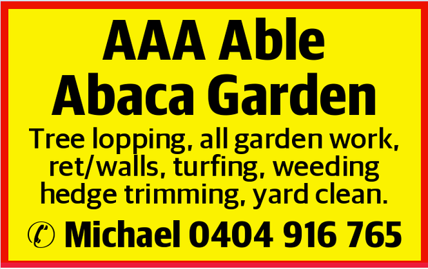 AAA Able Abaca Garden    Tree lopping, all garden work, ret/walls, turfing, weeding hedge tri...